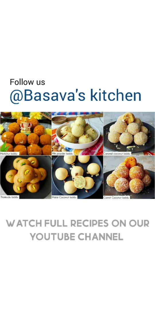 6 Laddu Recipes for Ganesh Chathurthi  watch Full Recipes on YouTube @Basava's kitchen                #food  #foodie #foodporn #cooking  #instafood  #homemade  #yummy  #recipes  #foodphotography #foodstagram #delicious  #foodblogger #healthyfood  #healthy  #tasty  #foodlover #instagood  #chef  #homecooking  #recipeoftheday #cook  #yum  #baking #dessert #lunch  #bhfyp  #Basavaskitchen  #tiktok  #instagram  #roposoapp  #bollywood  #tiktokindia #india  #love  #viral  #trendingvideo  #like  #roposolove  #mumbai  #follow  #sharechat  #roposostars  #delhi  #photography  #twitter  #facebook  #litlotapp  #foryou  #foryoupage  #reels  #instadaily  #roposoindiaofficial  #hollywoodmovies  #funny  #happyvibes  #bhfyp #Basavaskitchen #food #recipe  #mywich #Mywich #bappamorya #tawatricks  #food #foodie #foodporn #cooking #instafood #homemade #yummy #recipes #foodphotography #foodstagram #delicious #foodblogger #healthyfood #healthy #tasty #foodlover #instagood #chef #homecooking #recipeoftheday #cook #yum #baking #dessert #lunch #bhfyp #Basavaskitchen  #tiktok #instagram #roposoapp #bollywood #tiktokindia #india #love #viral #trending #like #roposolove #mumbai #follow #sharechat #roposostar #delhi #photography #twitter #facebook #litlotapp #foryou #foryoupage #reels #instadaily #roposoindia #hollywood #fun #happy #bhfyp #Basavaskitchen #food #recipe #mywich #Mywich #bappamorya #bappamorya #bappamorya  #food #foodie #foodporn #cooking #instafood #homemade #yummy #recipes #foodphotography #foodstagram #delicious #foodblogger #healthyfood #healthy #tasty #foodlover #instagood #chef #homecooking #recipeoftheday #cook #yum #baking #dessert #lunch #bhfyp #Basavaskitchen  #tiktok #instagram #roposoapp #bollywood #tiktokindia #india #love #viral #trending #like #roposolove #mumbai #follow #sharechat #roposostar #delhi #photography #twitter #facebook #litlotapp #foryou #foryoupage #reels #instadaily #roposoindia #hollywood #fun #happy #bhfyp #Basavaskitchen #food #recipe #mywich #Mywich 